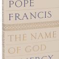 """Một vài trích đoạn trong sách mới của Đức Giáo Hoàng Phanxicô: """"Danh Thiên Chúa là Lòng Thương Xót"""""""