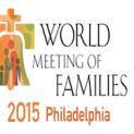 Đại hội Thế giới các Gia đình – Phildelphia 2015
