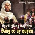 14/01 Ngài giảng dạy người ta như Đấng có uy quyền