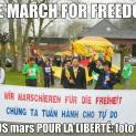 We march for freedom = chúng ta đồng hành cho tự do