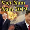 Nhìn lại Việt Nam 2019 : Trung Cộng – Nội Thù Bao Vây