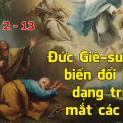 23/02 Chúa biến hình trên núi cao